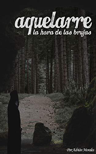 Aquelarre: La Hora de las Brujas