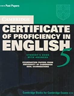 Cambridge Certificate of Proficiency in English 5 Student's Book with Answers: Examination Papers from University of Cambr...