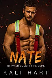Nate: A Firefighter Curvy Woman Romance (Stryker County Fire Dept. Book 3)