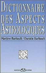 Dictionnaire des aspects astrologiques de Martine Barbault