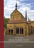 Das Kloster Maulbronn: Ein Kirchenfuehrer