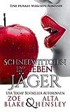 Schneewittchen & Die Sieben Jäger: Eine Dunkle Romanze (Dunkle Fantasy-Romantik 1)