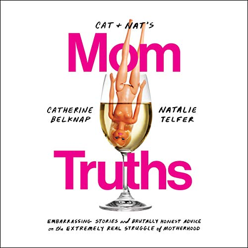Cat and Nat's Mom Truths audiobook cover art