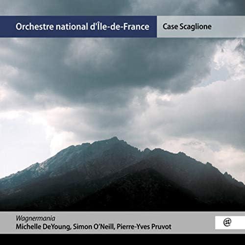 Orchestre national d'Ile-de-France, Case Scaglione, Pierre-Yves Pruvot, ミシェル・デヤング & Simon O'Neill