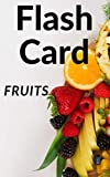 Flash card: Fruits (English Edition)