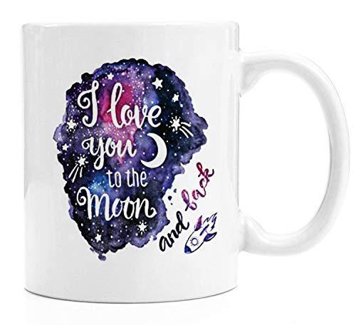 Queen54ferna Taza divertida para hombres y mujeres, con texto 'I Love You to the Moon and Back', regalo de cumpleaños perfecto para café, té, 11 oz
