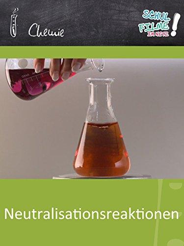 Neutralisationsreaktionen - Schulfilm Chemie