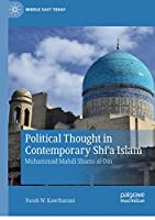 Political Thought in Contemporary Shi'a Islam: Muhammad Mahdi Shams al-Din (Middle East Today)