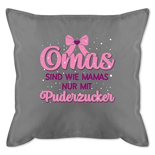 Shirtracer Oma Kissen - Omas sind wie Mamas nur mit Puderzucker - Unisize - Grau - lila für oma -...