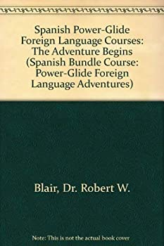 Spanish Power-Glide Foreign Language Courses  The Adventure Begins  Spanish Bundle Course  Power-Glide Foreign Language Adventures