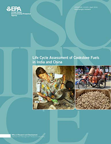 Life Cycle Assessment of Cookstove Fuels in India and China Final Report