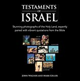 Testaments of Israel: See how The Bible speaks to us through modern photographs.: