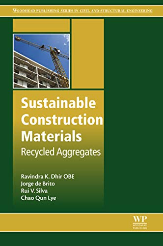 Sustainable Construction Materials: Recycled Aggregates (Woodhead Publishing Series in Civil and Structural Engineering) (English Edition) ⭐