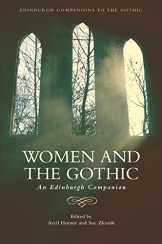 Women and the Gothic: An Edinburgh Companion (Edinburgh Companions to the Gothic) (English Edition)