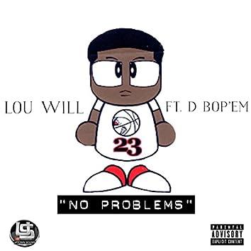 No Problems (feat. D Bop 'Em)