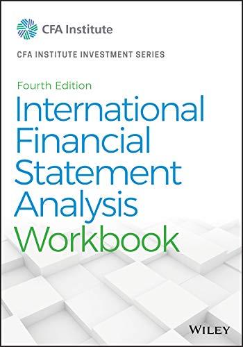 International Financial Statement Analysis Workbook (The CFA Institute Series)