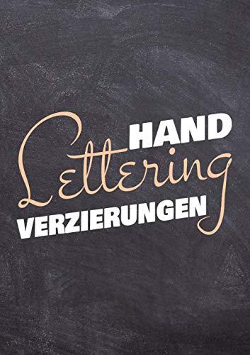 Handlettering Verzierungen: Kalligraphie Schmuckelemente und Vorlagen zum Abpausen für schönere Handschrift - Elemente aus 28 Themen