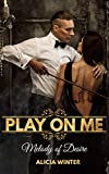 Play On Me: Melody of Desire