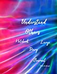 UNDERSTAND OTHERS: Notebook,Diary,Journal,Large(120 Pages,Line,8.5x11) (Dream Journal)