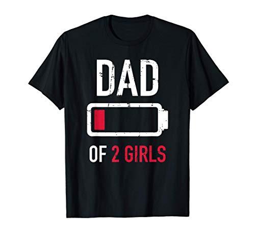 Papá 2 dos niñas regalo batería baja para el día del padre Camiseta