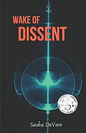 Wake of Dissent