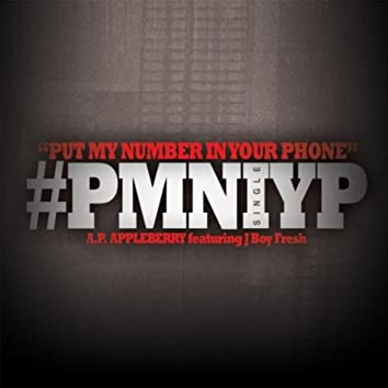 Put My Number in Your Phone [feat. J Boy Fresh]