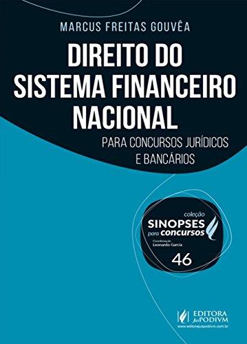 Direito do Sistema Financeiro Nacional: Para Concursos Jurídicos e Bancários (Volume 46)
