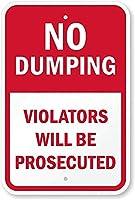 安全標識-ダンプなし-違反者は起訴されます。 金属スズサイン通知警告サイン