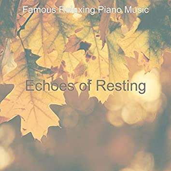 Echoes of Resting
