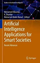 Artificial Intelligence Applications for Smart Societies: Recent Advances (Studies in Distributed Intelligence)