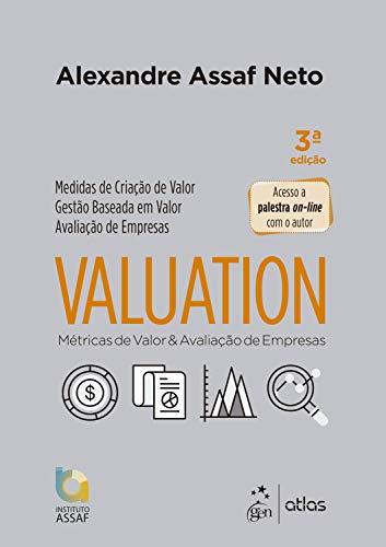 Valuation: Métricas de Valor e Avaliação de Empresas