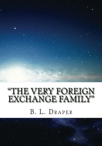 """Compare Textbook Prices for """"The Very Foreign Exchange Family""""  ISBN 9781475083866 by Draper, B. L."""