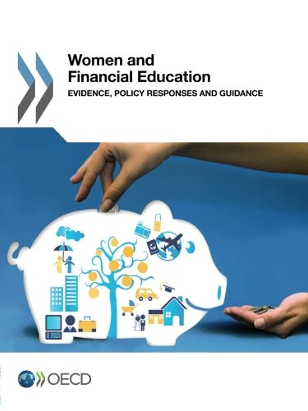 息を切らして入手します運命Women and Financial Education: Evidence, Policy Responses and Guidance