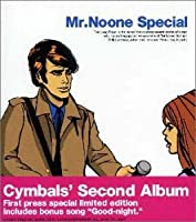 Mr Noone Special by Cymbals