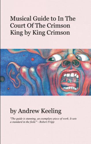 """Musical Guide to """"In the Court of the Crimson King"""" by """"King Crimson"""""""