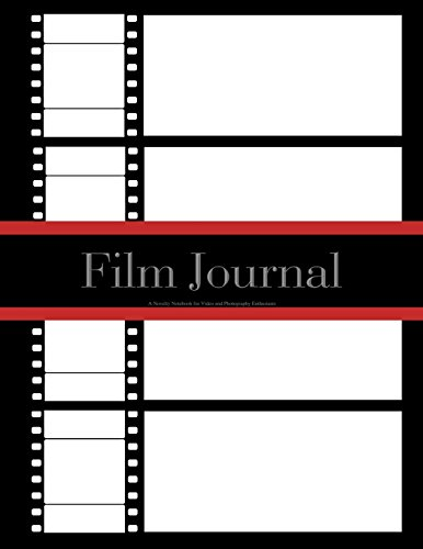 Film Journal: A Novelty Notebook for Video and Photography Enthusiasts: 100 Pages