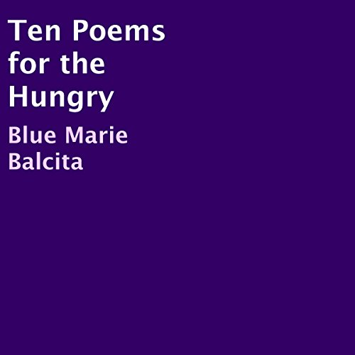 Ten Poems for the Hungry cover art