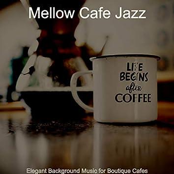 Elegant Background Music for Boutique Cafes