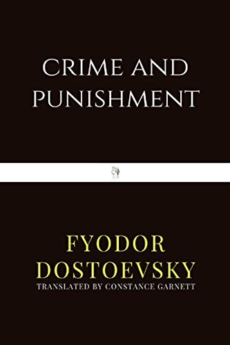 Compare Textbook Prices for Crime and Punishment  ISBN 9798560860271 by Dostoevsky, Fyodor,Garnett, Constance