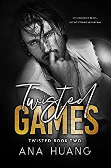 Twisted Games: A Forbidden Royal Bodyguard Romance by [Ana Huang]