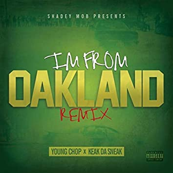 I'm From Oakland