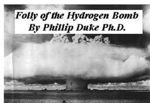 FOLLY of the HYDROGEN BOMB (English Edition)
