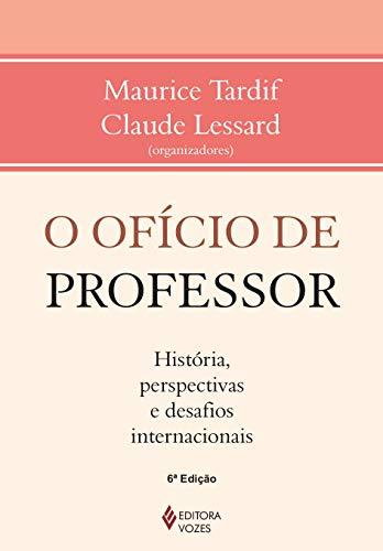 Ofício de professor: História, perspectivas e desafios internacionais