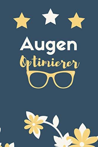 Lustiges geschenk für optiker,optikerin,Notizbuch für Augen-Optiker,Optiker.Perfekt zum geburtstag geschenk für otikerin,optiker,Notizbuch für einen ... zukünftige,Augenoptikerin,Optikerin,Brille