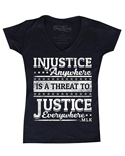 shop4ever Injustice Anywhere is a Threat to Justice Everywhere MLK Women