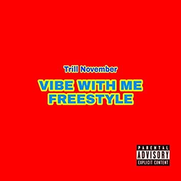 Vibe With Me (Freestyle)
