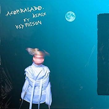 Acorralado (feat. Poison Kid) [Remix]