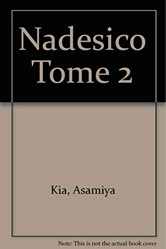 Nadesico Tome 2