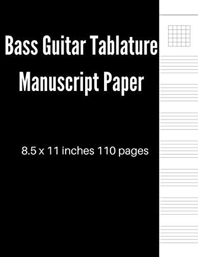 Bass Guitar Tablature Manuscript Paper: Blank Sheet Music Notebook For Guitarist And Musicians With Black Cover