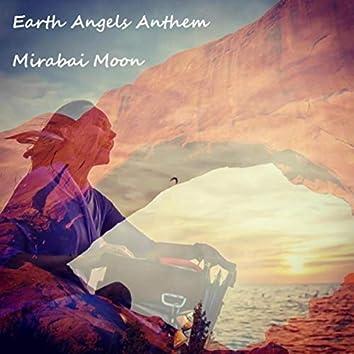 Earth Angels Anthem